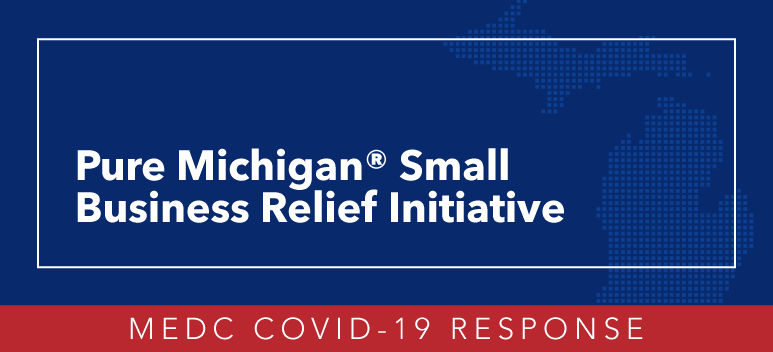 MEDC Small Business Relief Intiative